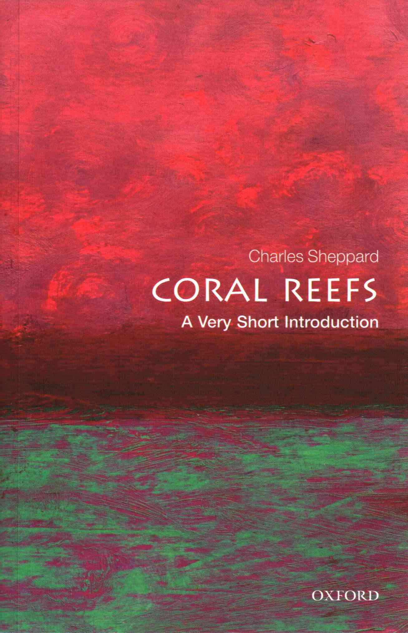 Coral Reefs By Sheppard, Charles